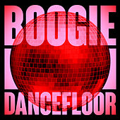 Boogie Dancefloor: Top Rare Grooves And Disco Highlights von Various Artists