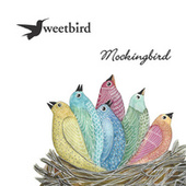 Mockingbird de Sweetbird