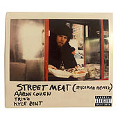 Street Meat (Spvceman Remix) de Trizz Aaron Cohen