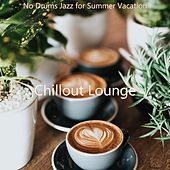 No Drums Jazz for Summer Vacation by Chillout Lounge