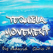 Tequila Movement de Big Jadavid