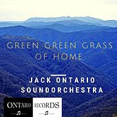 green green grass of home by Jack Ontario Soundorchestra