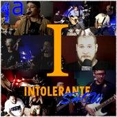 Intolerante Show (1ª Temporada) by Various Artists
