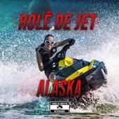 Rolê de Jet by Alaska