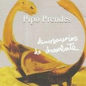 Dinosaurios de Chocolate by Pipo Prendes
