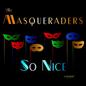 So Nice by The Masqueraders