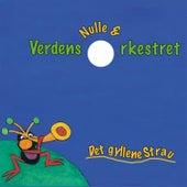 Det gyllene Strau de Nulle & Verdens Orkestret