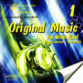 Original Music For Wind Band 1 de Philharmonic Wind Orchestra