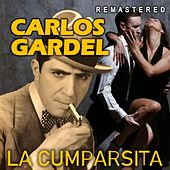La Cumparsita (Remastered) de Carlos Gardel