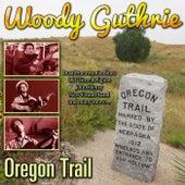 Oregon Trail by Woody Guthrie