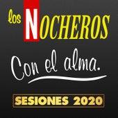 Con el Alma (Sesiones 2020) de Los Nocheros