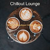 Music for Boutique Coffee Roasters by Chillout Lounge