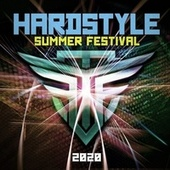 Hardstyle Summer Festival 2020 by Various Artists