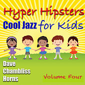 Hyper Hipsters Vol 4 by Dave Chambliss Horns