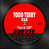Set It Off by Todd Terry