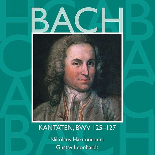 Bach, JS : Sacred Cantatas BWV Nos 125 - 127 by Various Artists