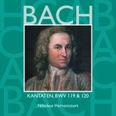 Bach, JS : Sacred Cantatas BWV Nos 119 & 120 by Nikolaus Harnoncourt