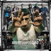 Arrivo con la gang by Omar Santana
