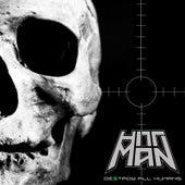Destroy All Humans di Hitt Man