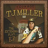 The Extended Play EP de TJ Miller