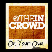 On Your Own de We Are The In Crowd