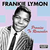 Promise To Remember de Frankie Lymon and the Teenagers
