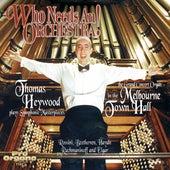 Who Needs an Orchestra! de Thomas Heywood