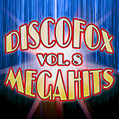 Discofox Megahits, Vol. 8 de Various Artists