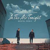 In The Air Tonight (feat. Dj Dark) (Mentol Remix) de Stroke 69