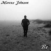 Be by Marcus Johnson