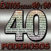 40 Éxitos de los 80 y 90 Poderosos de Los Chicos Del Ayer