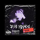 Die Young by Haggard