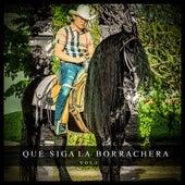 Que Siga la Borrachera, Vol. 1 de Diego DeLa Rosca