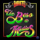 Un Beso a Medias by Bareto
