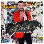 Décimo Aniversario (En Vivo) de Banda la Sinaloense de Alex Ojeda