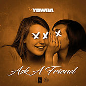 Ask a Friend (Radio Edit) de Yowda