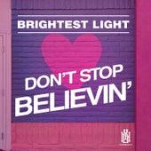 Don't Stop Believin' de Brightest Light