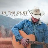 In the Dust di Michael Todd