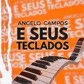 Angelo Campos e Seus Teclados (Live) de Angelo Campos