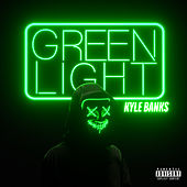Green Light von Kyle Banks