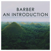 Barber: An Introduction von Samuel Barber
