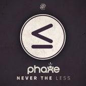 Never The Less von Phaxe