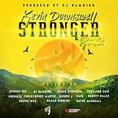 Stronger (Remix) by Kevin Downswell