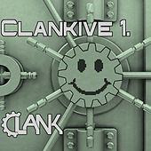 Clankive 1. by Clank