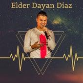 Elder Dayan Diaz (Live) de Elder Dayan Diaz