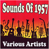 Sounds Of 1957 by Various Artists