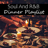 Soul And R&B Dinner Playlist by Various Artists