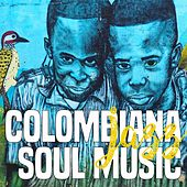Colombiana Jazz Soul Music (The Best Soul And Jazz Music) by Various Artists