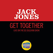 Get Together (Live On The Ed Sullivan Show, November 9, 1969) von Jack Jones