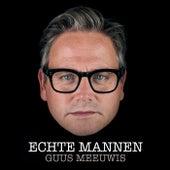 Echte Mannen by Guus Meeuwis